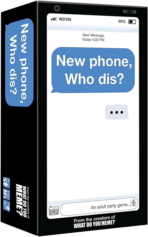 New-Phone-Who-Dis-WDYM