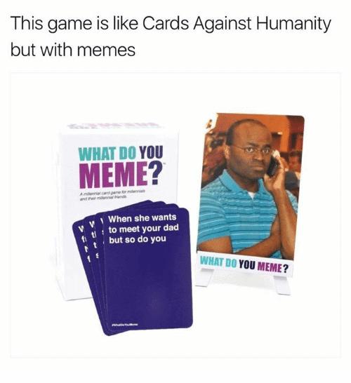 What Do You Meme Cards 4