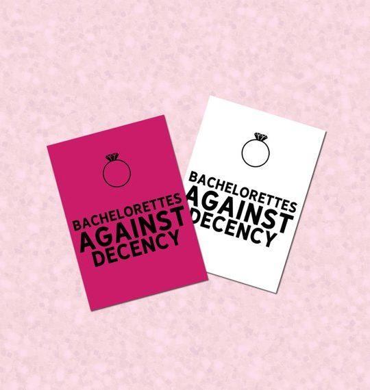 Bachelorettes Against Decency