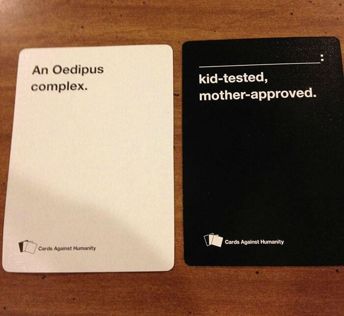 Oedipus Complex Cards Against Humanity
