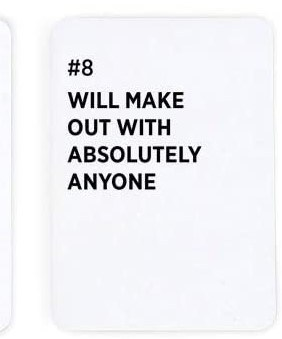 Will Make Out With Absolutely Anyone - Card Example